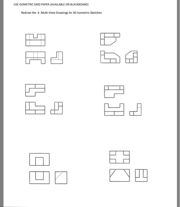 Solved Use Isometric Grid Paper Available On Blackboard