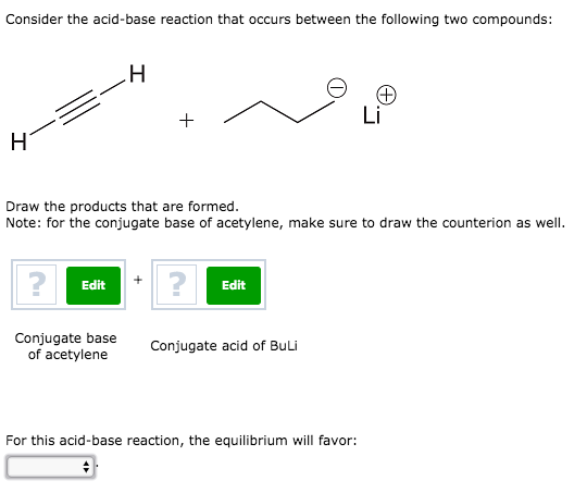 solved consider the acid base reaction that occurs betwee