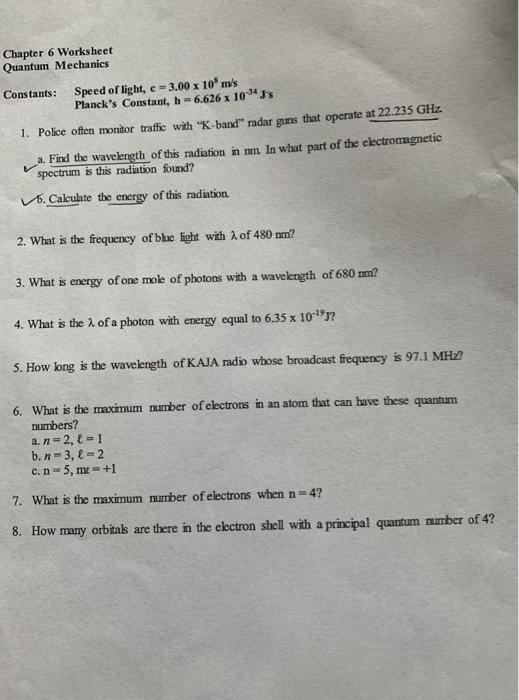 Solved: Chapter 6 Worksheet Quantum Mechanics Speed Of Lig ...