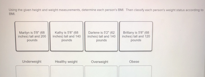 Solved: Using The Given Height And Weight Measurements, De