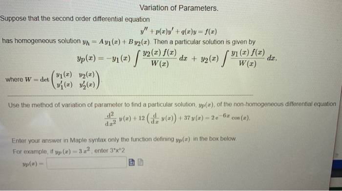 Solved: Variation Of Parameters  Suppose That The Second O