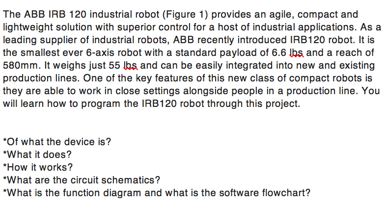 Solved: The ABB IRB 120 Industrial Robot (Figure 1) Provid