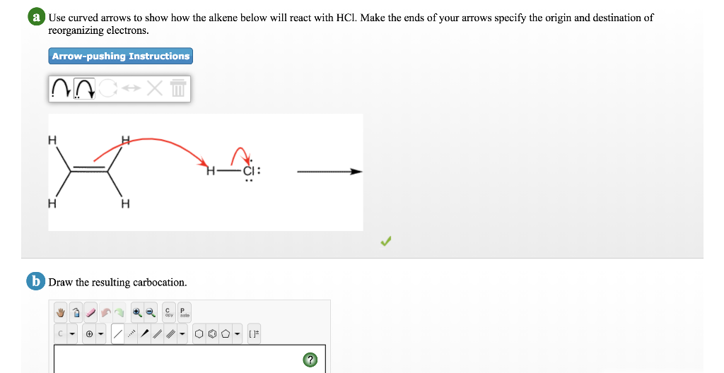 Solved: Use Curved Arrows To Show How The Alkene Below Wil