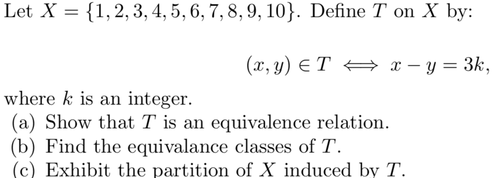 Solved Let X 1 2 3 45 6789 10 Define T On X By