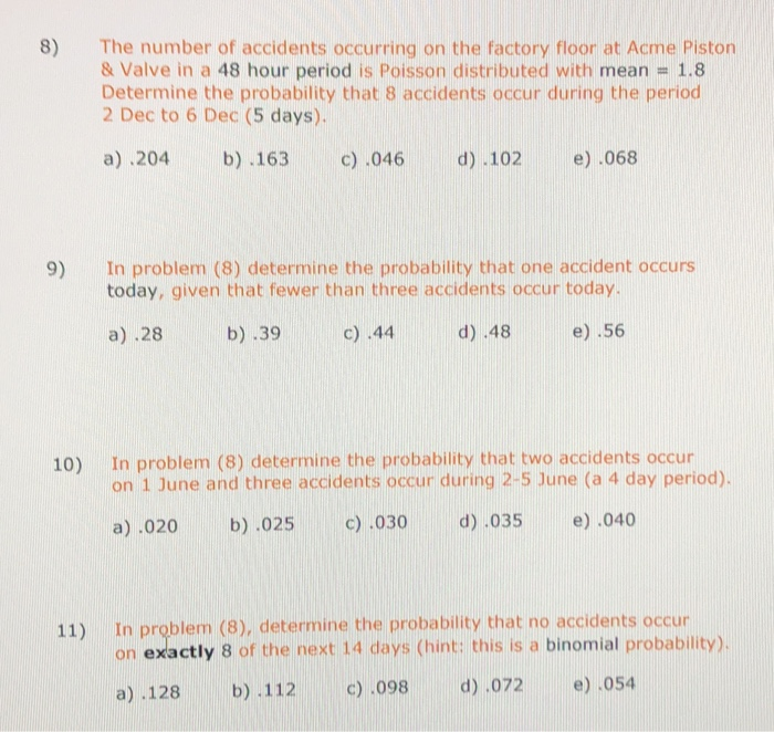 Solved: 8) The Number Of Accidents Occurring On The Factor