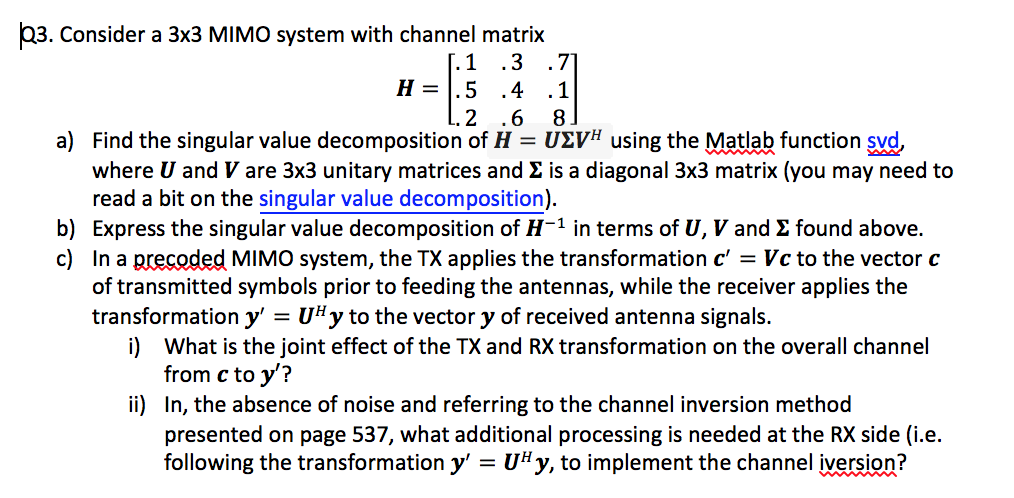 3  Consider A 3x3 MIMO System With Channel Matrix
