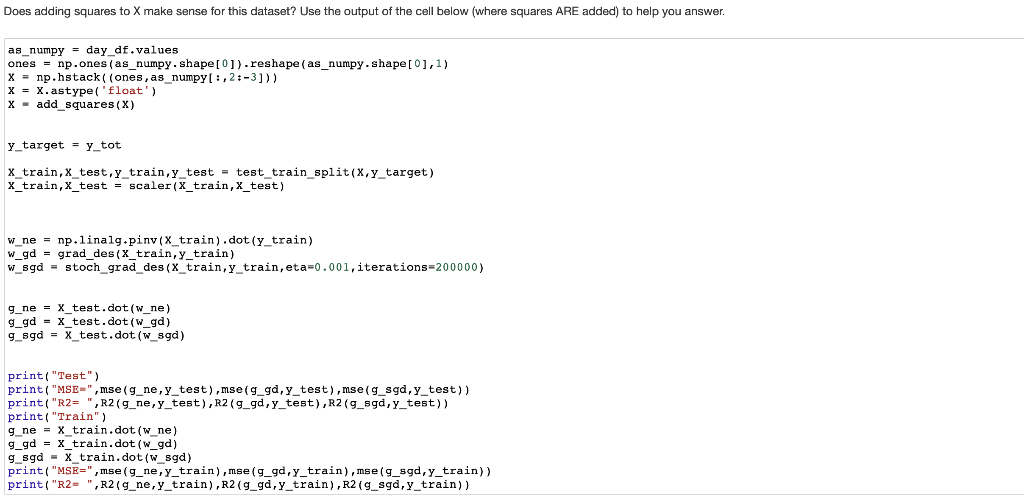 PLEASE USE PYTHON OUTPUT OF CELL BELOW: Question L    | Chegg com
