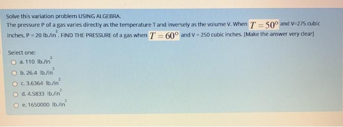 Solved: Solve This Variation Problem USING ALGEBRA. The Pr ...