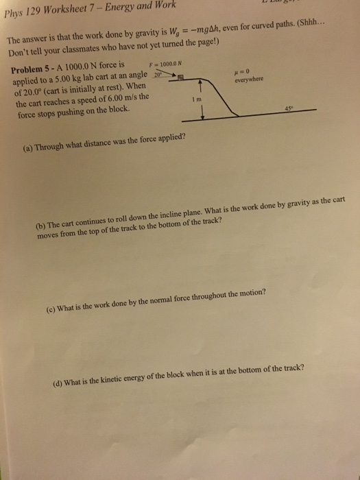 Solved: Phys 129 Worksheet 7-Energy And Work The Answer Is