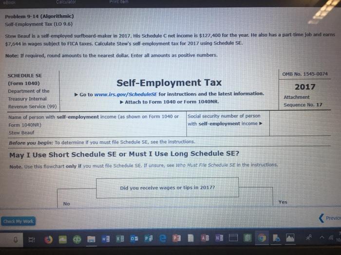 Problem 9-14 (Algorithmic) Self-Employment Tax (LO