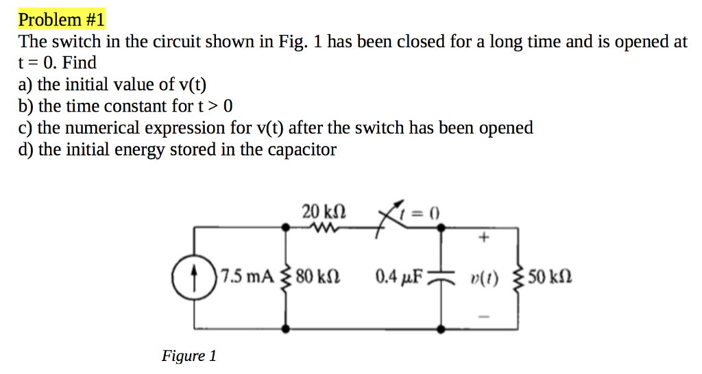 Solved: The Switch In The Circuit Shown In Fig. 1 Has Been ...