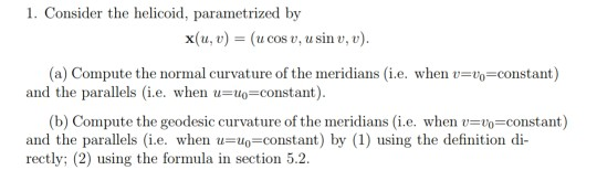 Solved: 1  Consider The Helicoid, Parametrized By X(u, V