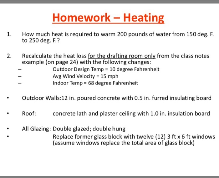 Solved: Homework-Heating How Much Heat Is Required To Warm