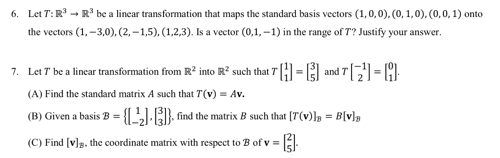 Solved: 6  Let T:R3 R3 Be A Linear Transformation That Map