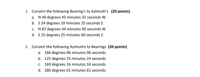 Convert The Following Bearings To Azimuths 20 Points A N40 Degrees