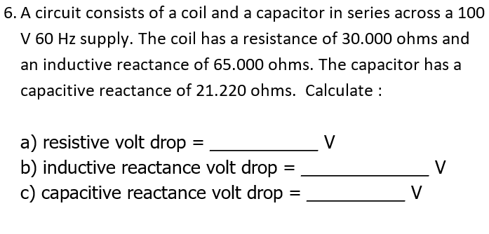 Solved: 6  A Circuit Consists Of A Coil And A Capacitor In