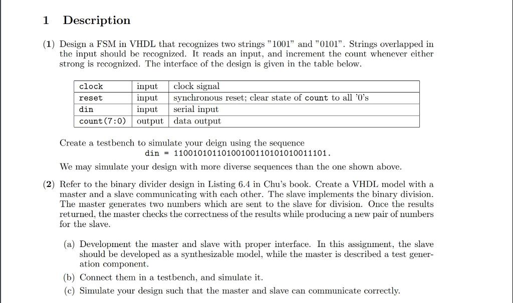 1 Description (1) Design A FSM In VHDL That Recogn