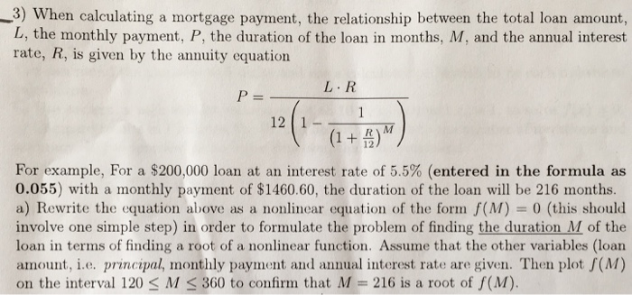 Solved 3 When Calculating A Mortgage Payment The Relati