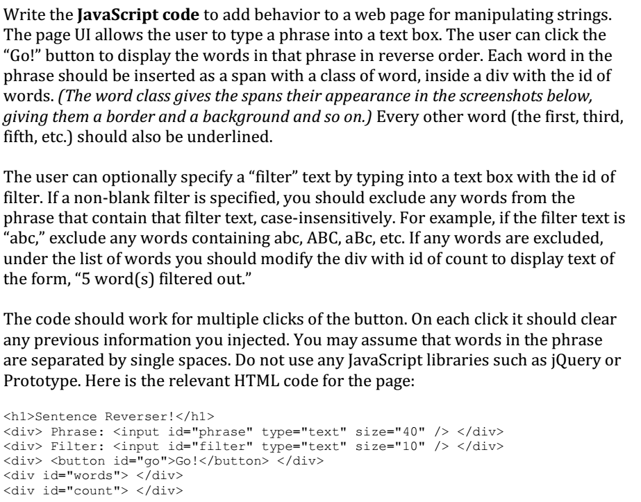Solved: Write The JavaScript Code To Add Behavior To A Web