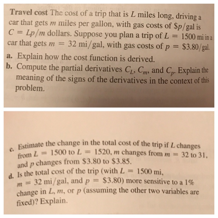 Question Travel Cost The Of A Trip That Is L Miles Long Driving Car Gets M Per Gallon