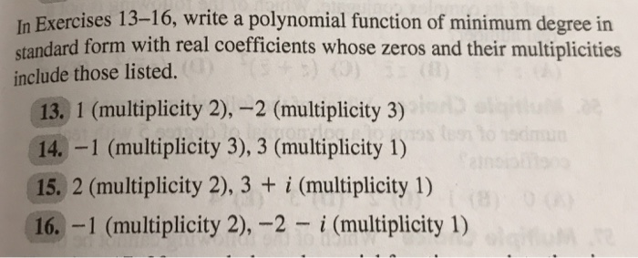 Solved In Exercises 13 16 Write A Polynomial Function Of