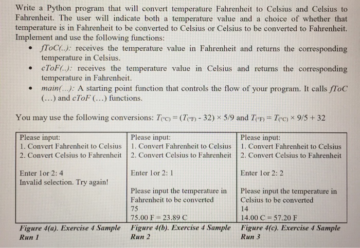 Question Write A Python Program That Will Convert Temperature Fahrenheit To Celsius And Fahrenh