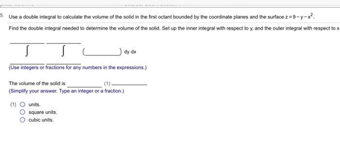 Solved:  Use A Double Integral To Calculate The Volume Of