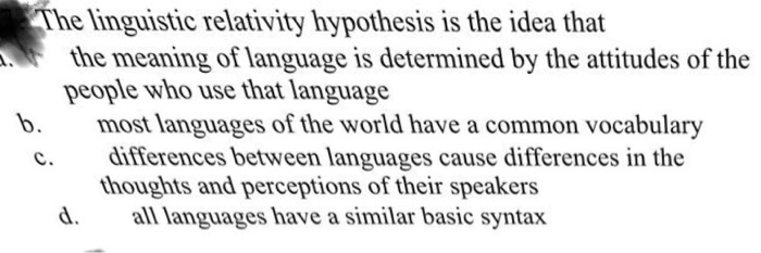 Solved: The Linguistic Relativity Hypothesis Is The Idea T