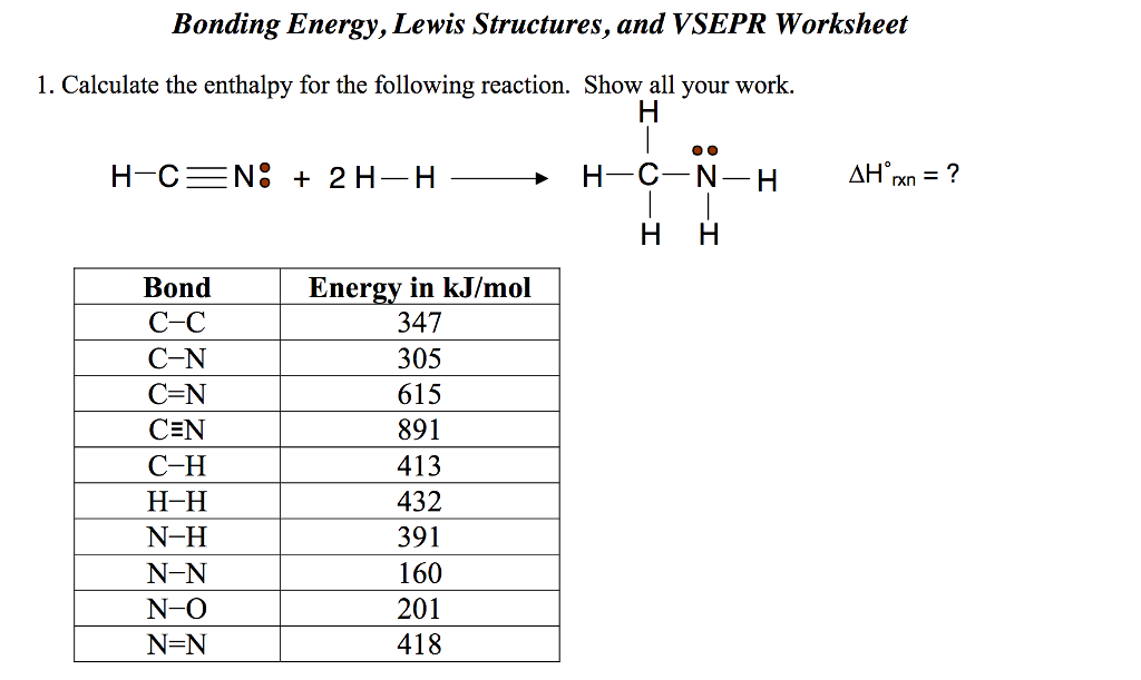 Solved: Bonding Energy, Lewis Structures, And VSEPR Worksh ...