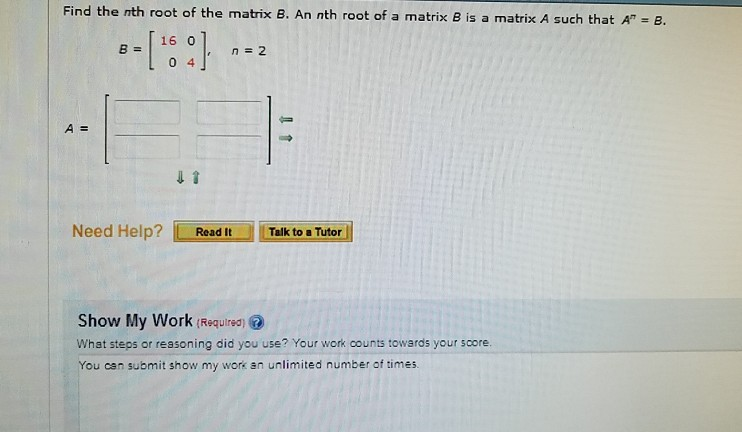 Solved: Find The Nth Root Of The Matrix B  An Nth Root Of
