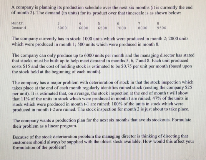 83e4df2fb242 A company is planning its production schedule over the next six months (it  is currently
