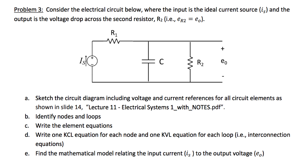 Solved: Problem 3: Consider The Electrical Circuit Below