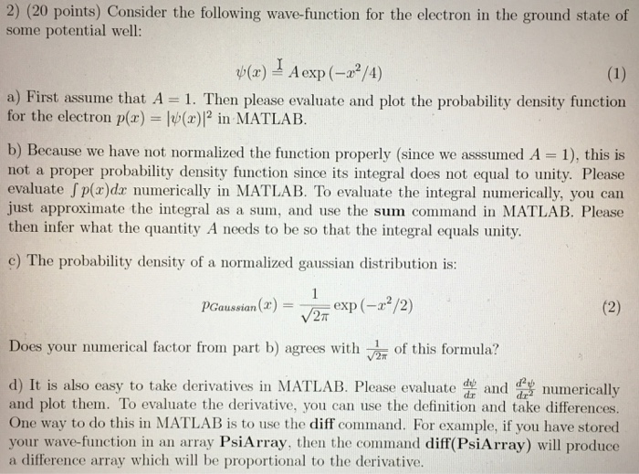 Solved: 2) (20 Points) Consider The Following Wave-functio