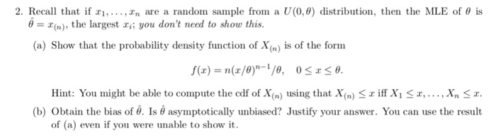 Solved 2 Recall That If Zi Xn Are A Random Sample From