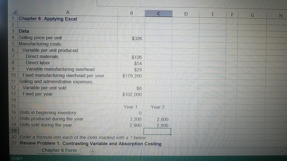 1Chapter 6 Applying Excel 3 Data 4 Selling Price Per Unit 5 Manufacturing Costs