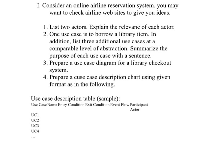 Solved i consider an online airline reservation system i consider an online airline reservation system you may want to check airline web ccuart Gallery