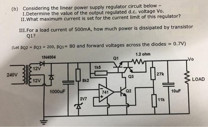 Solved: Considering The Linear Power Supply Regulator Circ... | Chegg.comChegg