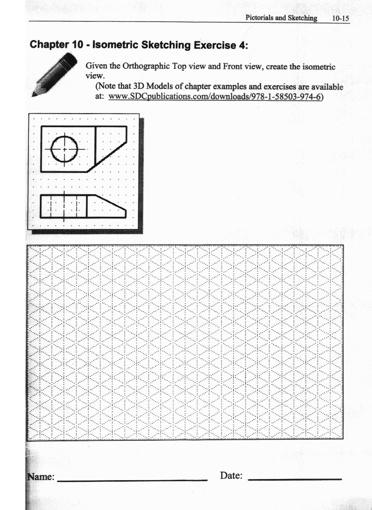 Solved: Pictorials And Sketchin 10-15 Chapter 10 Isometric