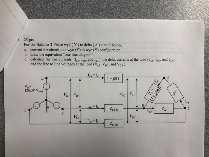 Solved: 25 Pts For The Balance 3-Phase Wye (Y) To Delta