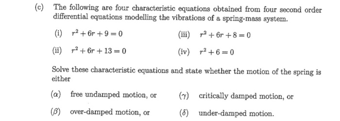 Solved: (c) The Following Are Four Characteristic Equation