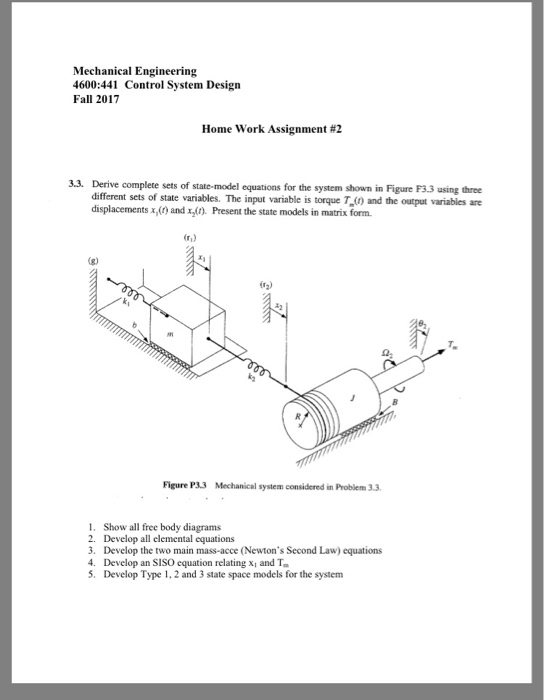 Superb Mechanical Engineering 4600:441 Control System Design Fall 2017 Home Work  Assignment #2 3.3