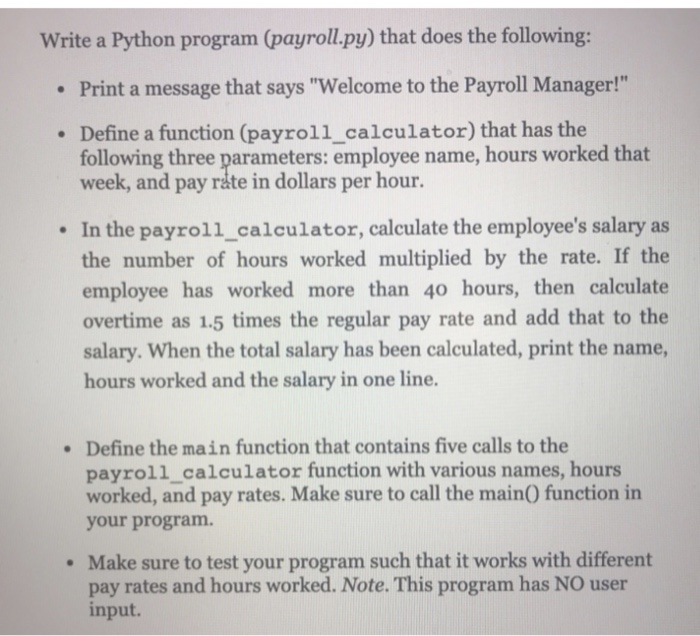 Solved: Write A Python Program (payroll py) That Does The