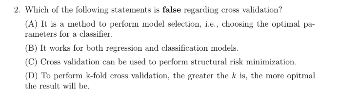 Solved: 2  Which Of The Following Statements Is False Rega