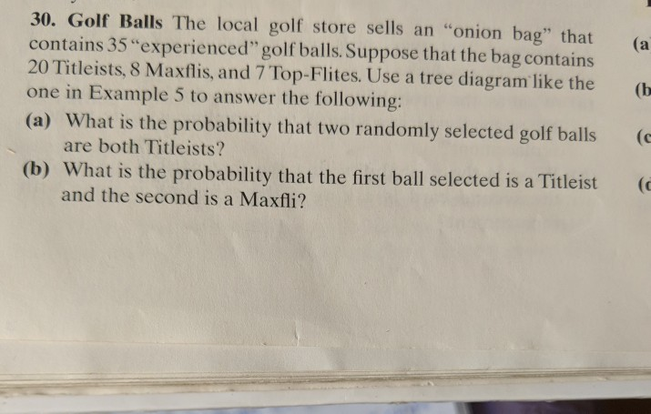 6852587dd196 Golf Balls The local golf store sells an onion bag that (a contains