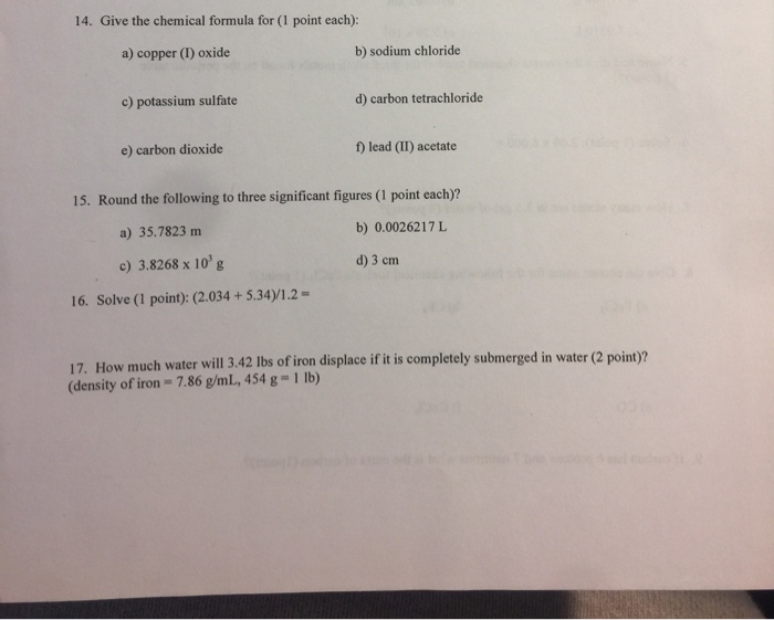 Solved 14 Give The Chemical Formula For 1 Point Each