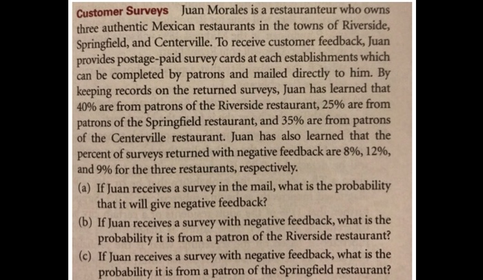 solved customer surveys juan morales is a restauranteur w