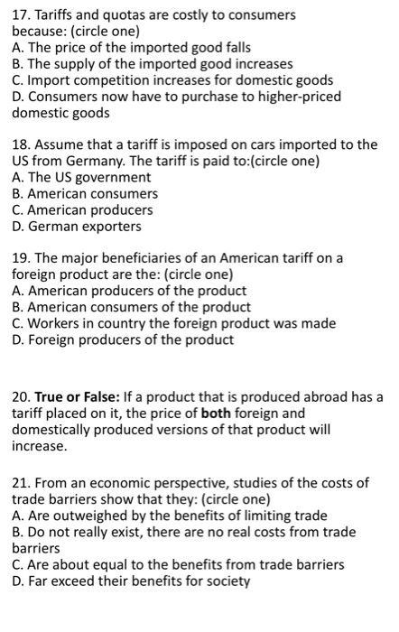 Solved: 17  Tariffs And Quotas Are Costly To Consumers Bec