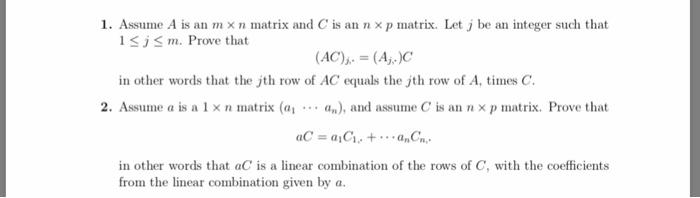 Solved: 1  Assume A Is An M X N Matrix And C Is An Nx P Ma