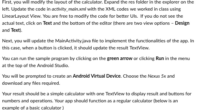 Solved: First, You Will Modify The Layout Of The Calculato
