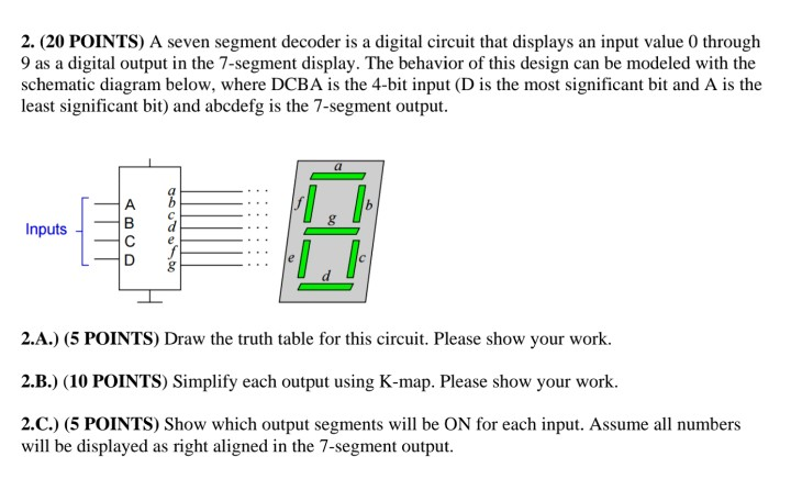 Cool Solved A Seven Segment Decoder Is A Digital Circuit That Wiring 101 Jonihateforg